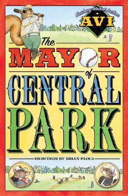 The Mayor of Central Park By Avi/ Floca, Brian (ILT)