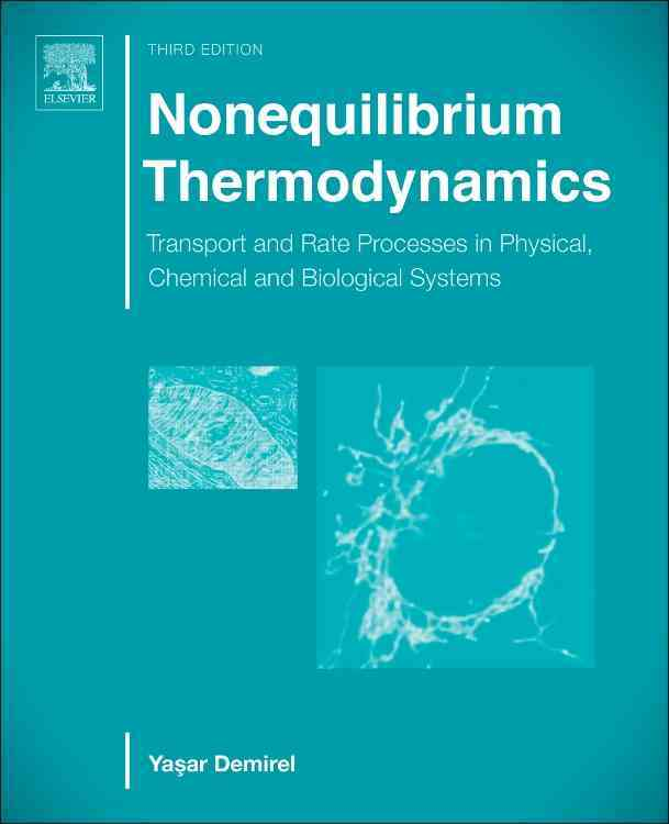 Nonequilibrium Thermodynamics By Demirel, Yasar